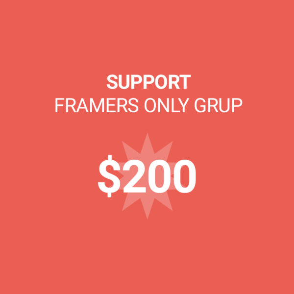 Framers Only Support 200