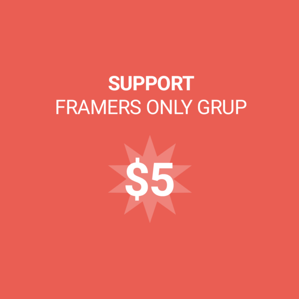 Framers Only Support 5